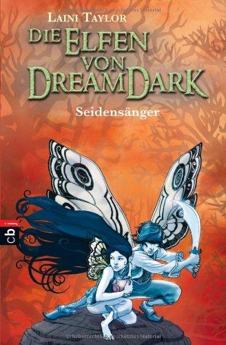 9783570219713: Die Elfen von Dreamdark - Seidensänger
