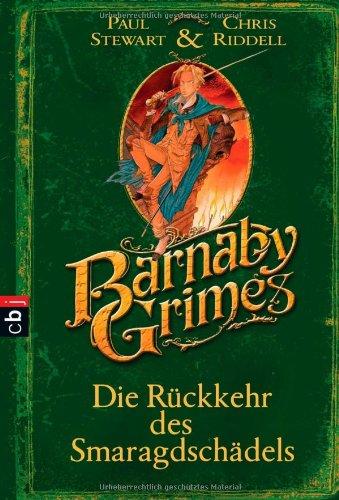 9783570220689: Barnaby Grimes - Die Ruckkehr des Smaragdschadels