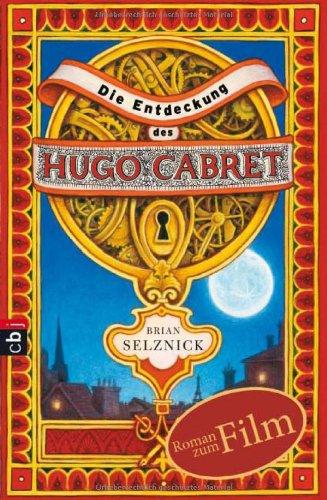 9783570221181: Die Entdeckung des Hugo Cabret