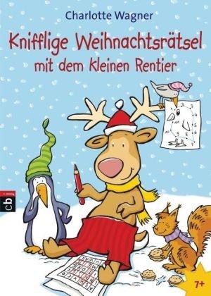 9783570222034: Knifflige Weihnachtsrätsel mit dem kleinen Rentier