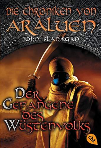 9783570222294: Die Chroniken von Araluen 07 - Der Gefangene des Wüstenvolks