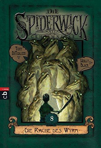 9783570223413: Die Spiderwick Geheimnisse - Die Rache des Wyrm: Band 8