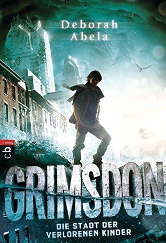 9783570224533: Grimsdon - Die Stadt der verlorenen Kinder