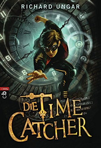 9783570224915: Die Time Catcher