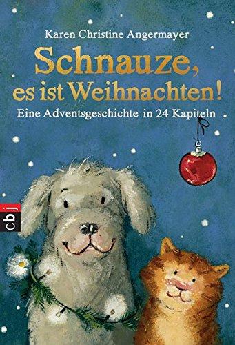 9783570225738: Schnauze, es ist Weihnachten: Eine Adventsgeschichte in 24 Kapiteln