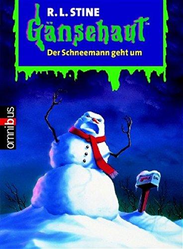 Der Schneemann geht um Gänsehaut mini 34: Stine, R.L.