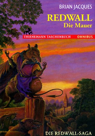 Die Mauer (Redwall) (German Edition) (9783570260210) by Brian Jacques