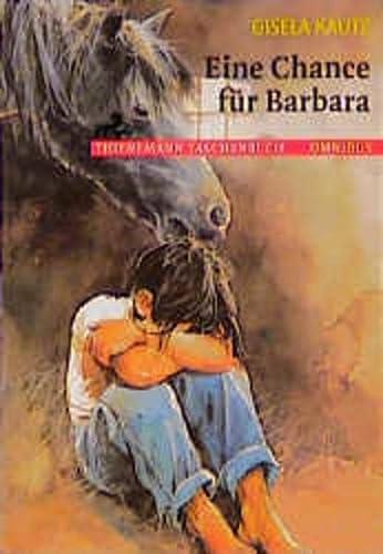9783570260692: Eine Chance für Barbara. (Ab 10 J.).