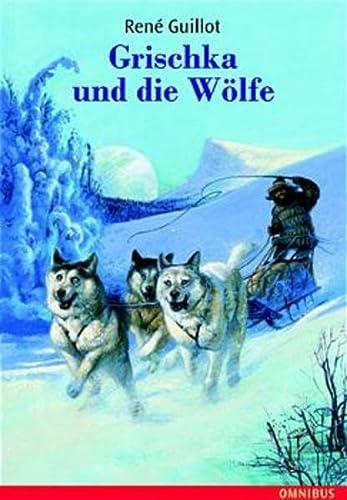 9783570270073: Grischka und die Wölfe