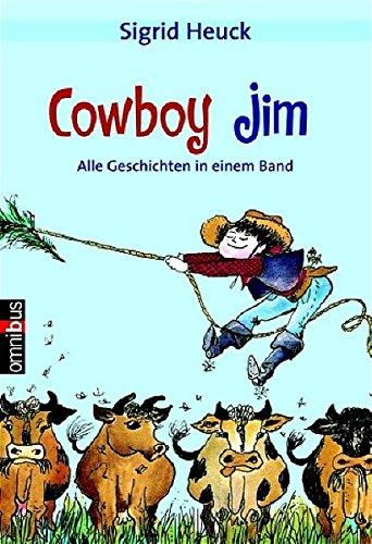 9783570270417: Cowboy Jim. Cowboy Jim: Alle Geschichten in einem Band