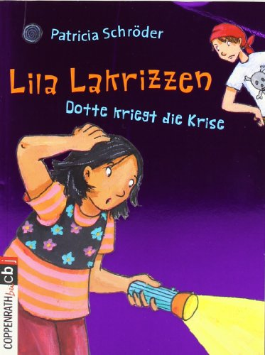9783570280126: Lila Lakrizzen. Dotte kriegt die Krise