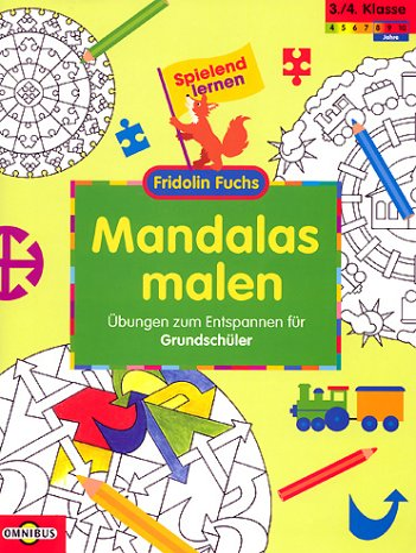 9783570299135: Fridolin Fuchs. Mandalas malen. Grundsch�ler. �bungen zum Entspannen f�r Grundsch�ler.