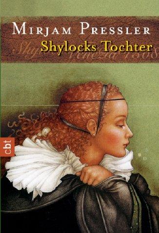 9783570301722: Shylocks Tochter