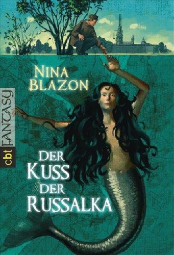 9783570303443: Der Kuss der Russalka: Ein historischer Sankt-Petersburg-Roman
