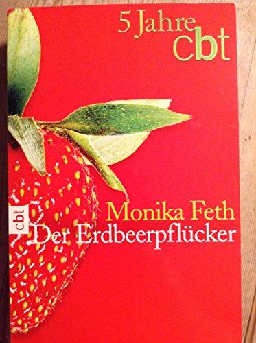 9783570303481: Der Erdbeerpflücker.