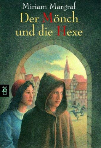 9783570303726: Der Mönch und die Hexe
