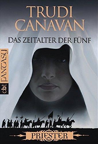 Das Zeitalter der Fünf 01. Priester (3570304329) by Trudi Canavan