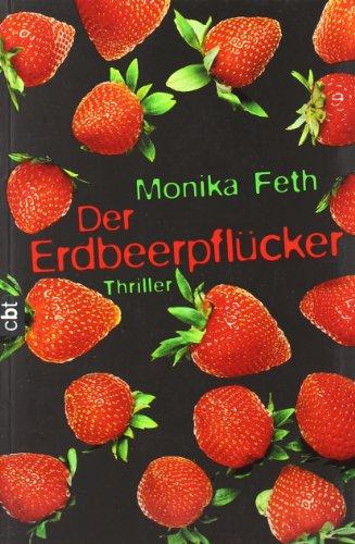 9783570304600: Der Erdbeerpflücker