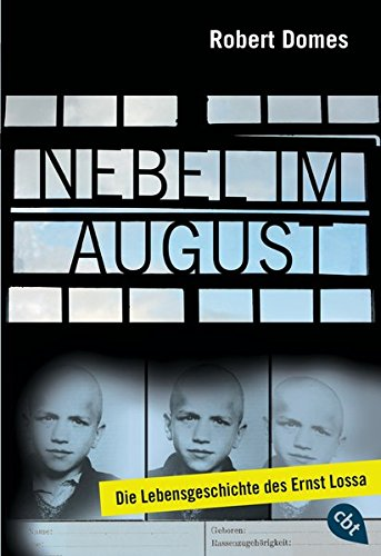 9783570304754: Nebel im August: Die Lebensgeschichte des Ernst Lossa