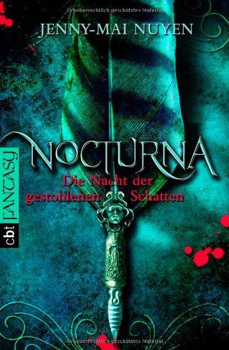 9783570305447: Nocturna - Die Nacht der gestohlenen Schatten