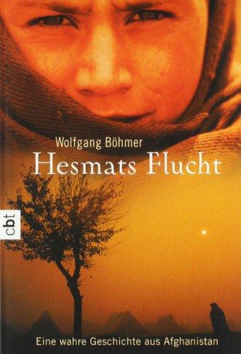 9783570305492: Hesmats Flucht: Eine wahre Geschichte aus Afghanistan