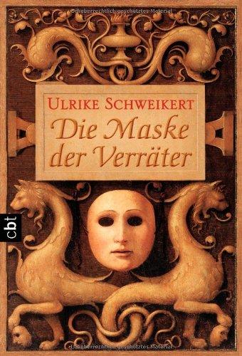 9783570305775: Die Maske der Verräter