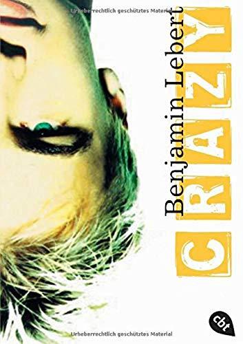 9783570305805: Crazy: Roman