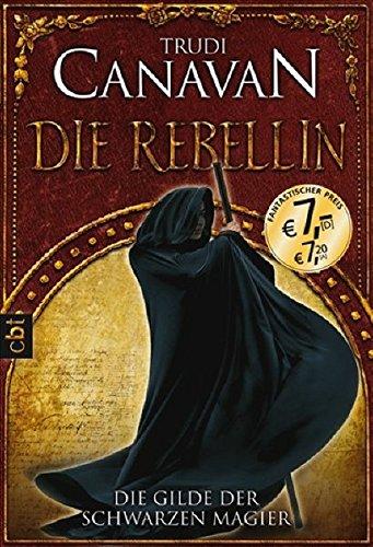 9783570305911: Die Gilde der Schwarzen Magier 01 - Die Rebellin