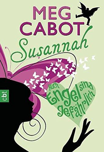 Susannah - Auch Engel sind gefährlich (9783570306154) by Meg Cabot