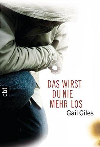 Das wirst du nie mehr los (3570306658) by Gail Giles