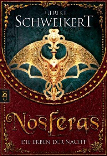 9783570306840: Die Erben der Nacht - Nosferas