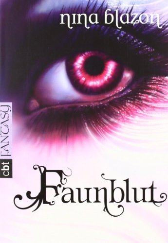 Faunblut: Nina Blazon