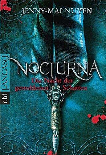 9783570307519: Nocturna - Die Nacht der gestohlenen Schatten
