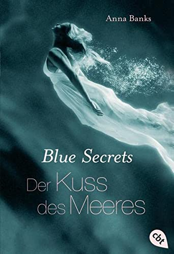 9783570308790: Blue Secrets 01 - Der Kuss des Meeres