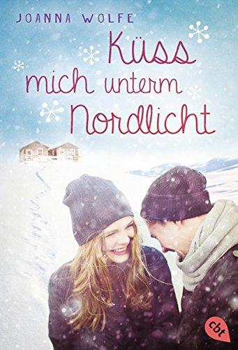 Küss mich unterm Nordlicht: Joanna Wolfe