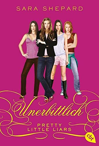 9783570310328: Pretty Little Liars - Unerbittlich: Band 9
