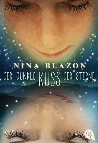 9783570310366: Der dunkle Kuss der Sterne