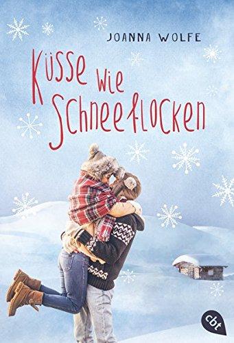 Küsse wie Schneeflocken: Joanna Wolfe