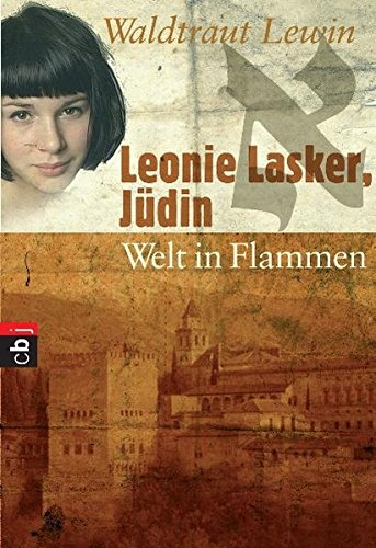 9783570400203: Leonie Lasker, Jüdin 3 - Welt in Flammen