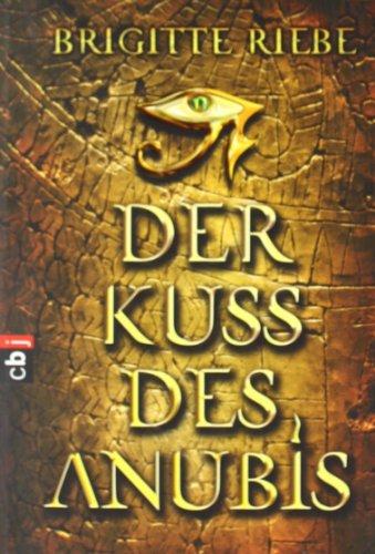 9783570400555: Der Kuss des Anubis