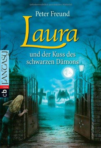 9783570401354: LAURA und der Kuss des schwarzen D�mons