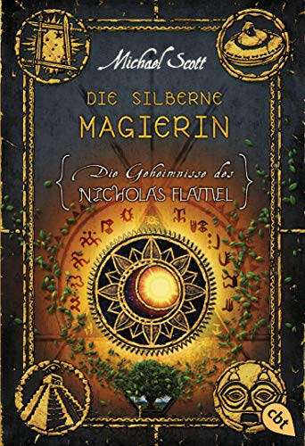 9783570402504: Die Geheimnisse des Nicholas Flamel 06 - Die silberne Magierin: Band 6