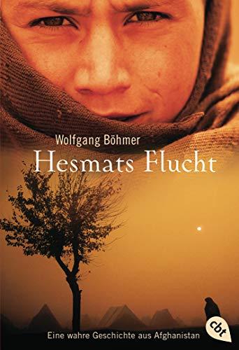 9783570403006: Hesmats Flucht: Eine wahre Geschichte aus Afghanistan