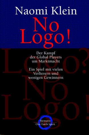 No Logo! Der Kampf der Global Players: Klein, Naomi: