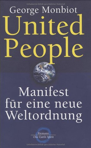 United People. (3570500462) by Monbiot, George