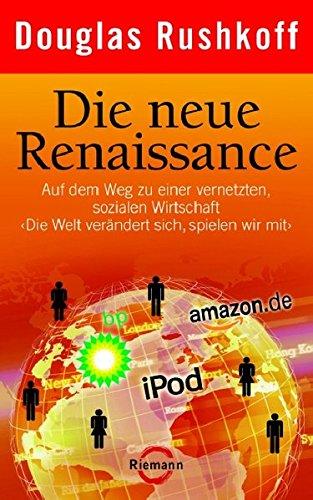 Die neue Renaissance (3570500675) by Douglas Rushkoff