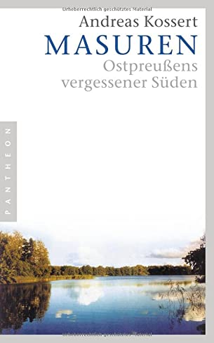 9783570550069: Masuren: Ostpreußens vergessener Süden