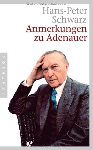 9783570550311: Anmerkungen zu Adenauer