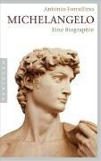 9783570550496: Michelangelo: Eine Biographie
