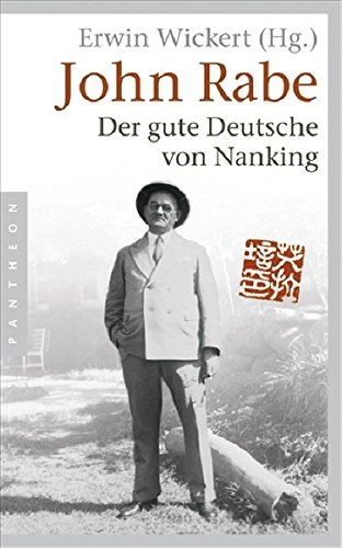 9783570550670: John Rabe. Der gute Deutsche von Nanking